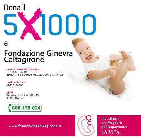 Dona il tuo 5x1000 alla FONDAZIONE DI ASSISTENZA E BENEFICENZA GINEVRA CALTAGIRONE ONLUS